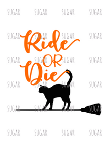 Ride or Die- sublimation transfer- black cat
