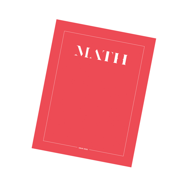 DIGITAL EDITION: Math Magazine, Issue Zero