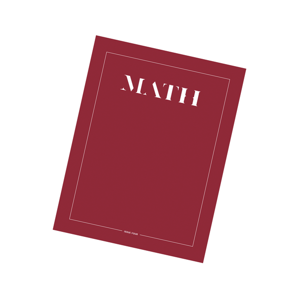 DIGITAL EDITION: Math Magazine, Issue Four