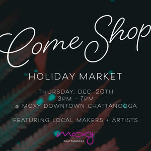 Holiday Market at Moxy Chattanooga