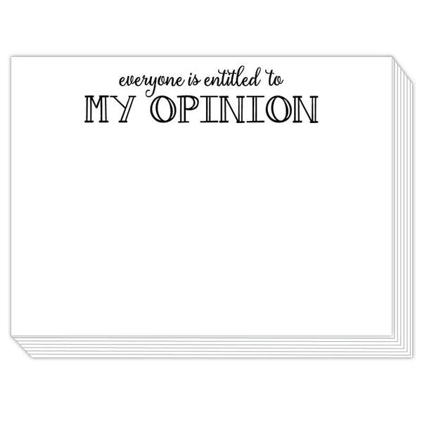 Rosanne Beck Slab Pad - Everyone Is Entitled To My Opinion