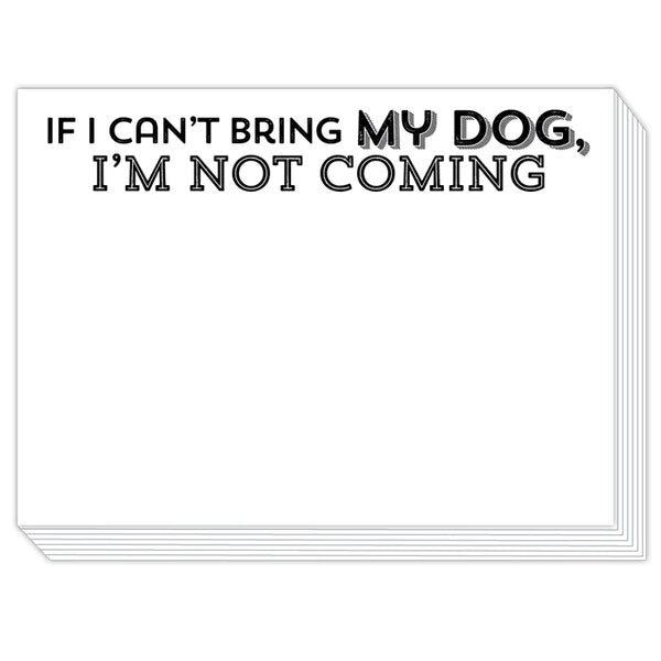 Rosanne Beck Slab Pad - If I Can't Bring My Dog