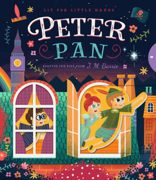 Lit For Little Hands - Peter Pan