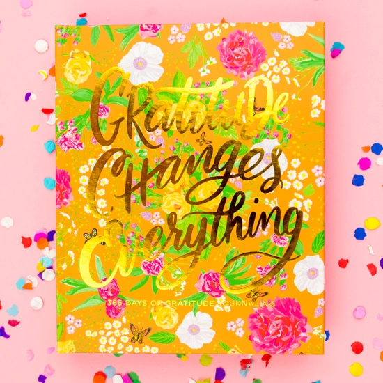 Taylor Elliott Journal - Gratitude Changes Everything - 365 of Journaling