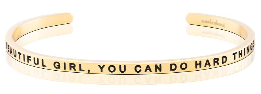MantraBand Beautiful Girl, You Can Do Hard Things Bracelet - Gold