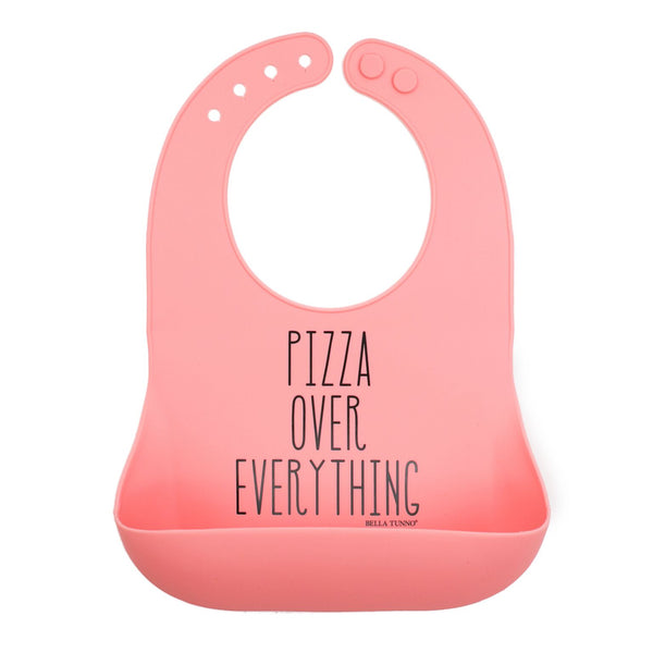 Bella Tunno Wonder Bib - Pizza Over Everything