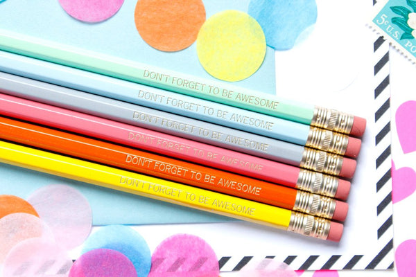 Taylor Elliott Pencil Set- Don't Forget To Be Awesome