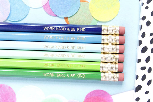 Taylor Elliott Pencil Set - Work Hard & Be Kind