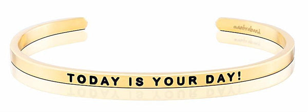 MantraBand Today Is Your Day! - Gold