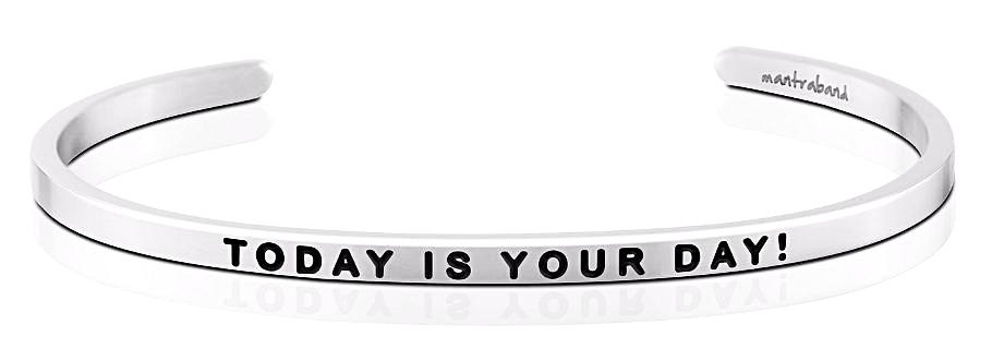 MantraBand Today Is Your Day! - Silver