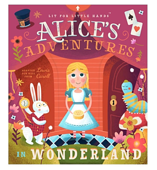 Lit for Little Hands - Alice's Adventures in Wonderland