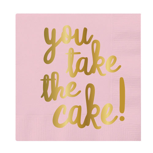 Cocktail Napkins - You Take The Cake!