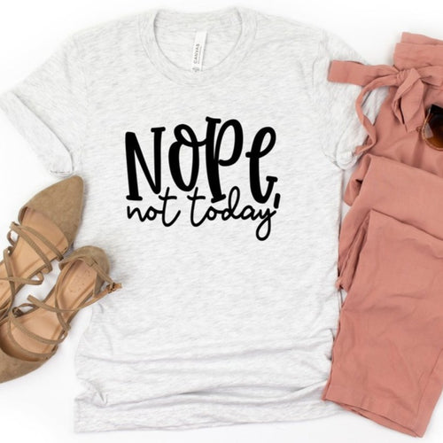 Nope Not Today graphic tee- small - XL