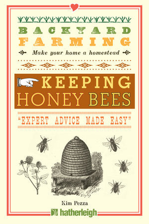 Book - Backyard Farming: Keeping Honey Bees