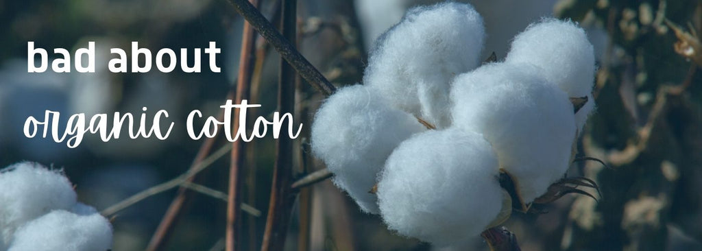 What are the benefits of organic cotton?