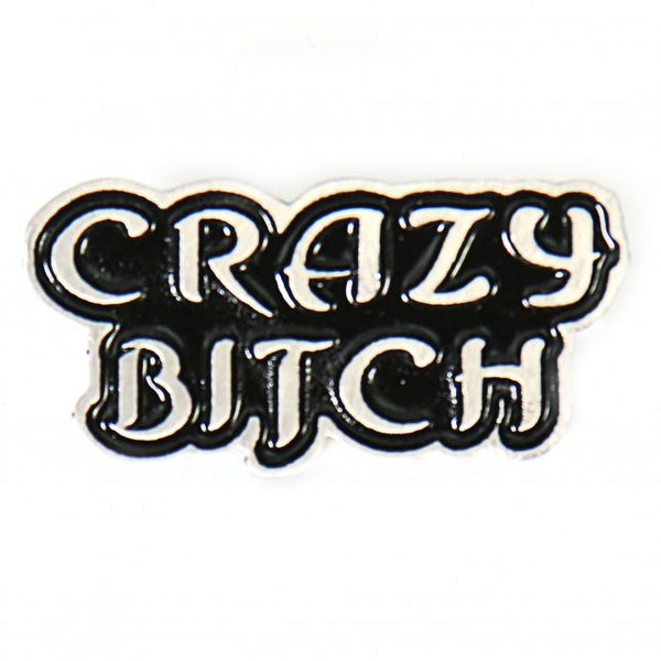 Hot Leathers PNA1104 Crazy Bitch Pin - Hot Leather Pins