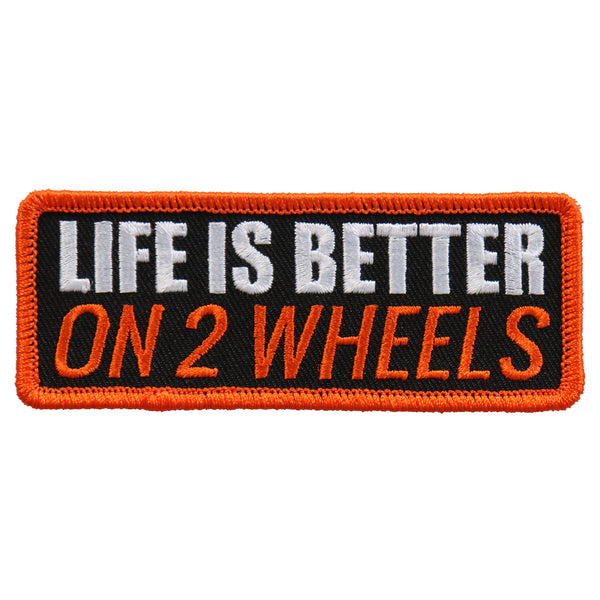 "Hot Leathers PPL9556 Life Is Better On 2 4""x2"" Patch - Hot Leathers Patches"