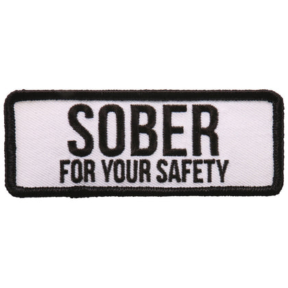 "Hot Leathers PPL9714 Sober For Your Safety 4""x2"" Patch - Hot Leathers Patches"
