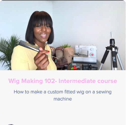 Online Course-Wig making 102