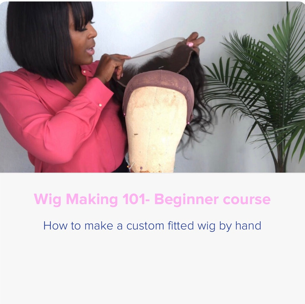 Online Course -Wig Making 101
