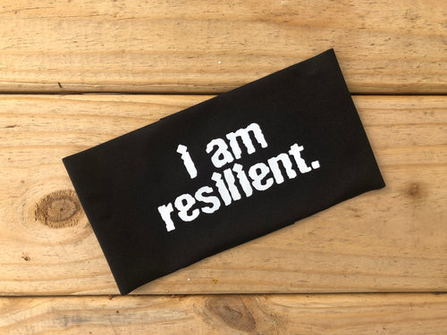 I Am Resilient