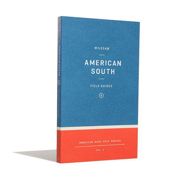 American South Field Guide, Wildsam, - Felding Co