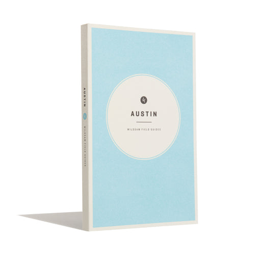 Austin Field Guide, Wildsam, - Felding Co