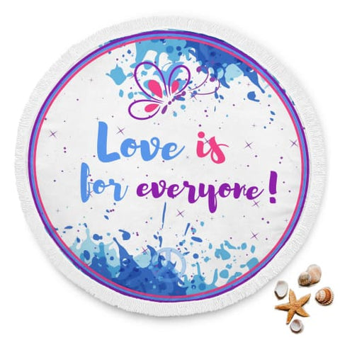 Love Is For Everyone - Beach Blanket Beach Blanket