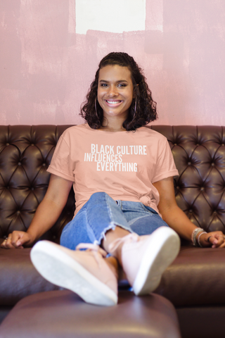 Black Culture Influences Everything T-Shirt