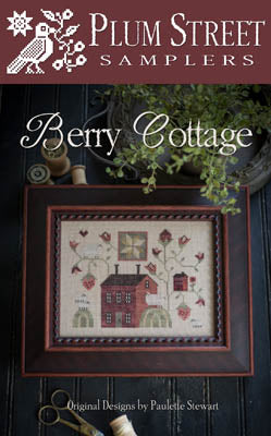 Berry Cottage Cross Stitch Pattern | Plum Street Samplers - Blessed Backyard