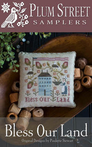 Bless Our Land Cross Stitch Pattern | Plum Street Samplers - Blessed Backyard