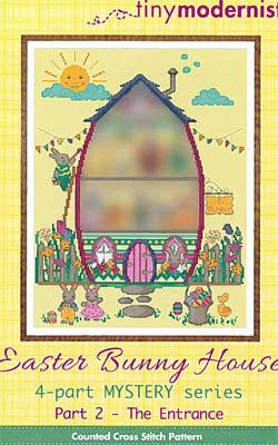 Easter Bunny House Part #2 - Entrance Cross Stitch Pattern | Tiny Modernist - Blessed Backyard