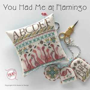 You Had Me at Flamingo Cross Stitch Pattern | Hands On Design - Blessed Backyard