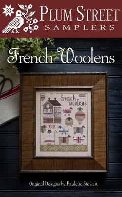 French Woolens Cross Stitch Pattern | Plum Street Samplers - Blessed Backyard