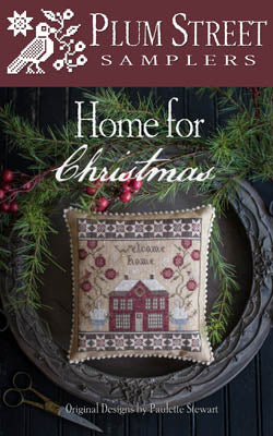 Home for Christmas Cross Stitch Pattern | Plum Street Samplers - Blessed Backyard