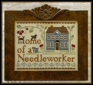 Home of a Needleworker (Too!) Cross Stitch Pattern | Little House Needleworks - Blessed Backyard