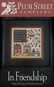 In Friendship Cross Stitch Pattern | Plum Street Samplers - Blessed Backyard