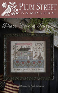 Peace, Love & Purpose Cross Stitch Pattern | Plum Street Samplers - Blessed Backyard
