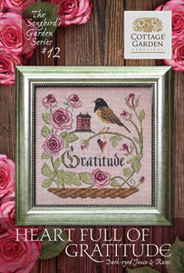 Songbird's Garden Series #12 -Heart Full of Gratitude | Cottage Garden Samplings - Blessed Backyard
