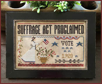 Suffrage Act Cross Stitch Pattern | Little House Needleworks - Blessed Backyard