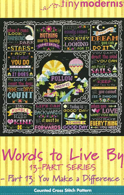 Words to Live By - Part 13: You Make a Difference Count Cross Stitch Pattern - Blessed Backyard