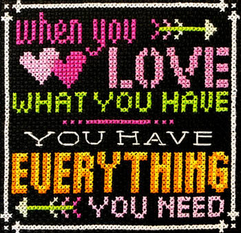 Words to Live By - Part 8:  Love What You Have cross stitch pattern - Blessed Backyard