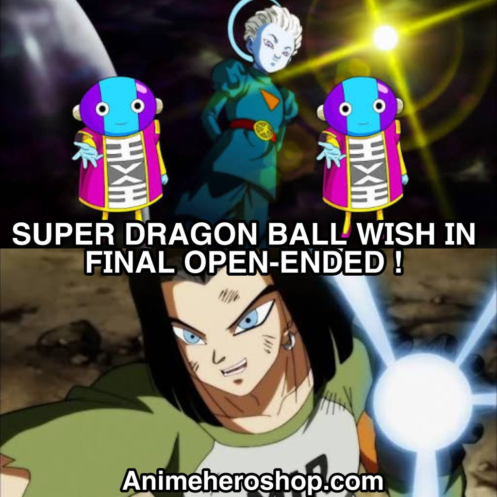 SUPER DRAGON BALL WISH IN FINALE OPEN-ENDED