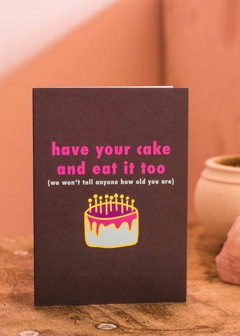 Have Your Cake Card