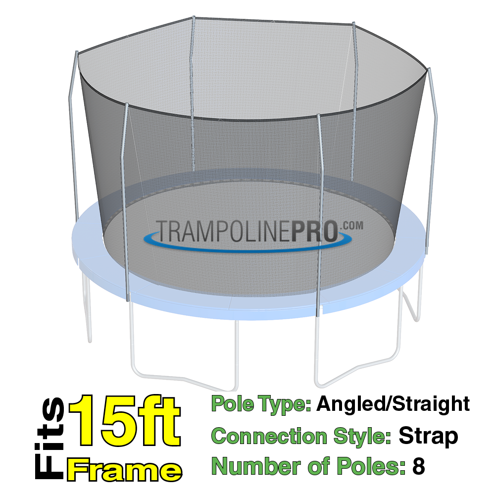 Trampoline Pro 15ft ROUND Frame Net For 8 Angled Poles (Straps) **NET ONLY**