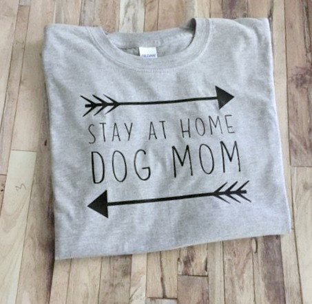 Stay At Home Dog Mom T-Shirt - Doggie Jewels