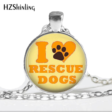 I Love Rescue Dogs Necklace glass Dome Art Picture Pendant - Doggie Jewels