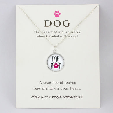 Dog Mom Paw Necklace - A true friend leaves Paw Prints on our hearts - Doggie Jewels