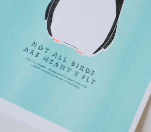 Not all birds are meant to fly - prints
