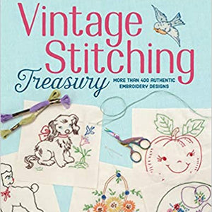 Vintage Stitching Treasury by Suzanne McNeill